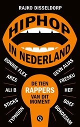 Hiphop in Nederland | Rajko Disseldorp | 9789021407906
