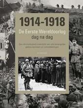1914 - 1918 De Eerste Werel...