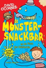 De Monstersnackbar en de Pizza der Duisternis | David O'connell | 9789048309825