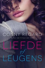 Liefde of leugens | Conny Regard | 9789020533477