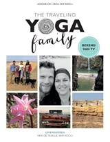 The Traveling Yoga Family | Jeroen van Kooij | 9789021568065