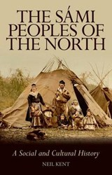 Sami Peoples of the North | Neil Kent | 9781849042574