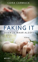 Faking it | Cora Carmack | 9789021400174