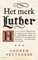 Het merk Luther | Andrew Pettegree | 9789045031644