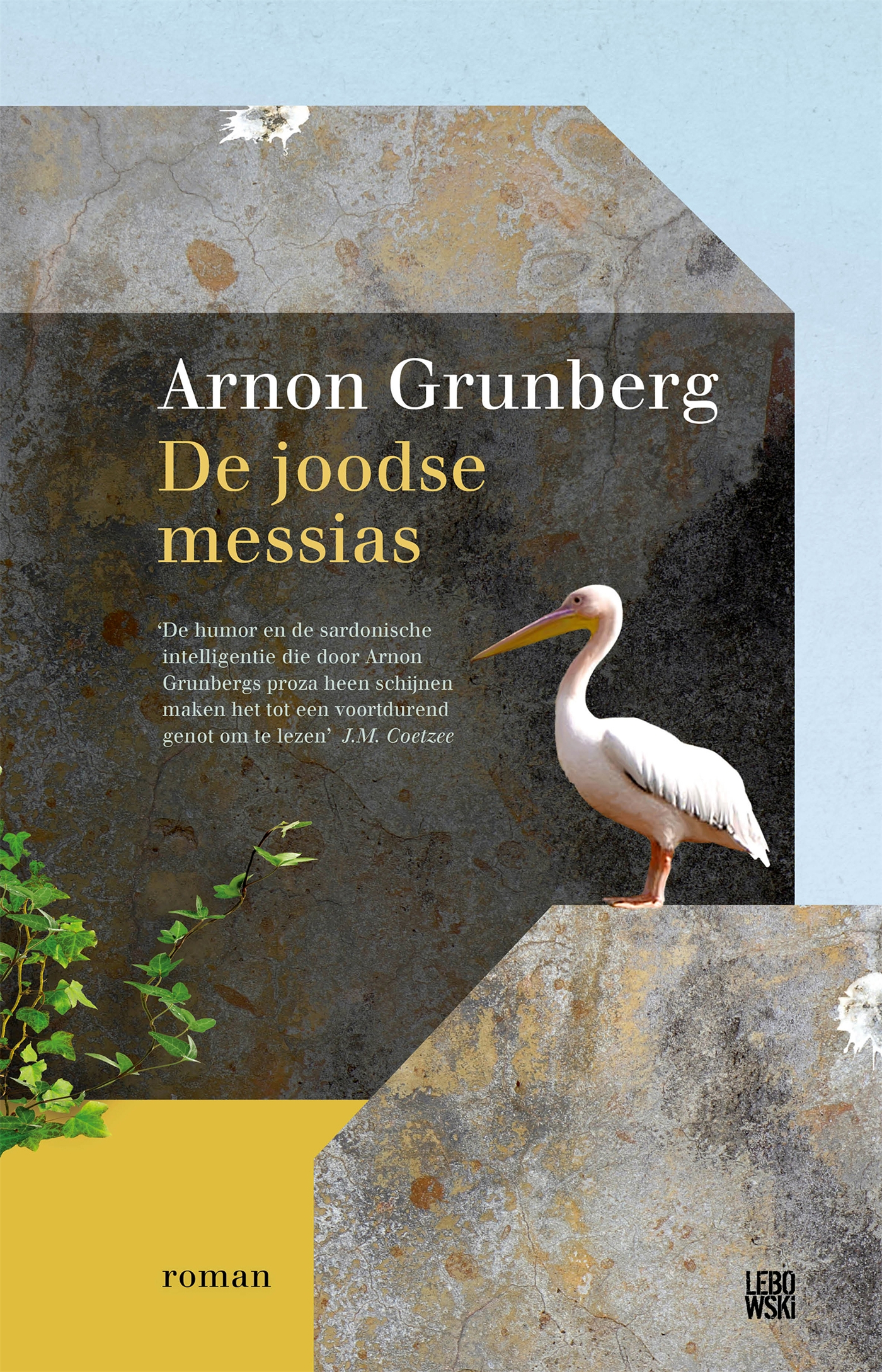 De Joodse messias | Arnon Grunberg | 9789048835010