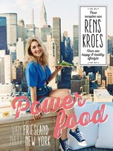 Powerfood - Van Friesland naar New York | Rens Kroes | 9789000345045