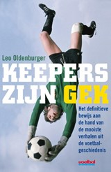 Keepers zijn gek | Leo Oldenburger | 9789067971508