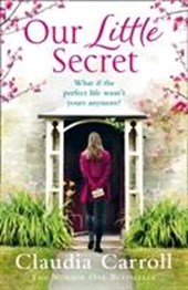 Our Little Secret | Claudia Carroll |