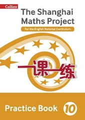 Shanghai Maths - The Shanghai Maths Project Practice Book Year