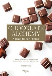 Chocolate alchemy : a bean-to-bar primer | Kristen Hard |