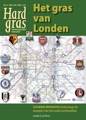 Hard Gras 95 - april 2014 Het gras van Londen