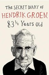The Secret Diary of Hendrik Groen | Hendrik Groen |