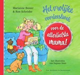 Het vrolijke voorleesboek voor de allerliefste mama! | Marianne Busser | 9789000376926