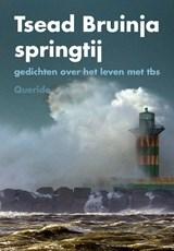 Springtij | Tsead Bruinja | 9789021426488
