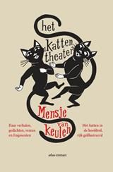 Het kattentheater | Mensje van Keulen | 9789025471309