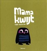 Mama kwijt | Chris Haughton | 9789025748456