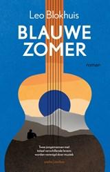 Blauwe zomer | Leo Blokhuis | 9789026348082
