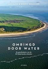 Omringd door water | Jan Bank ; Doeko Bosscher | 9789044637977