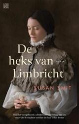 De heks van Limbricht | Susan Smit | 9789048859603