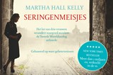 Seringenmeisjes | Martha Hall Kelly | 9789049806514