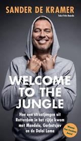 Welcome to the jungle | Sander de Kramer | 9789083112527