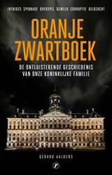 Oranje Zwartboek | Gerard Aalders | 9789089750655