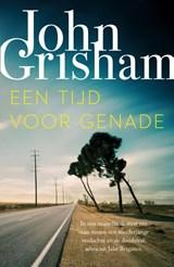 Een tijd voor genade | John Grisham | 9789400512764