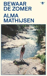 Bewaar de zomer | Alma Mathijsen | 9789403113814