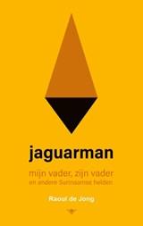 Jaguarman | Raoul de Jong | 9789403114415