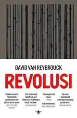 Revolusi | David Van Reybrouck | 9789403183404