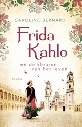 Frida Kahlo | Caroline Bernard | 9789493095212