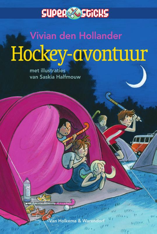 Supersticks Hockey-avontuur | Vivian den Hollander | 9789000334674
