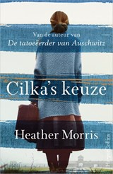 Cilka's keuze | Heather Morris | 9789402704112