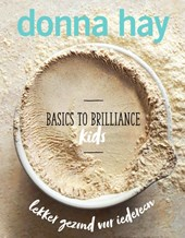 Basics to Brilliance - Kids | Donna Hay |