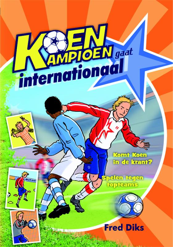 Koen Kampioen gaat internationaal | Fred Diks | 9789020669220