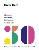 River Cafe | Ruth Rogers ; Rose Gray ; Sian Wyn Owen ; Joseph Trivelli | 9789021567761