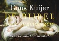 De Bijbel voor ongelovigen 2 . De uittocht en de intocht DL | Guus Kuijer |