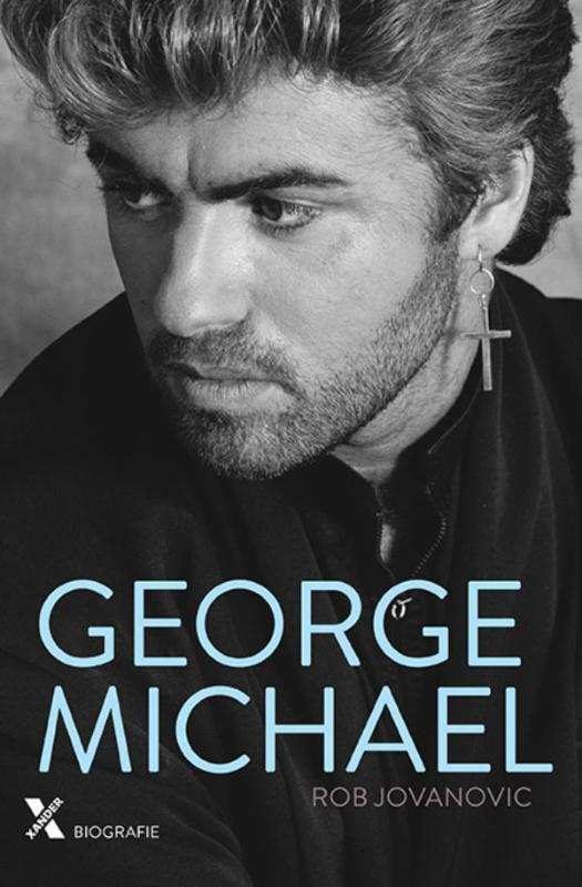 GEORGE MICHAEL | Rob Jovanovic | 9789401606981