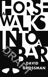 Horse Walks into a Bar | Grossman, David | 9781910702932