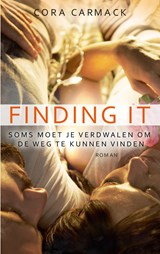 Finding it | Cora Carmack | 9789021401973