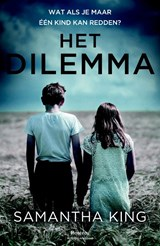 Het dilemma | Samantha King | 9789022333822