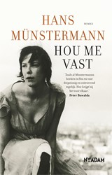 Hou me vast | Hans Münstermann | 9789046812136