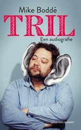 Tril | Mike Boddé | 9789492037602