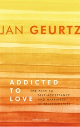 Addicted to love | Jan Geurtz | 9789026337413