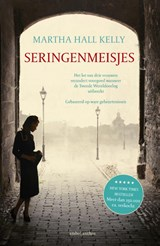 Seringenmeisjes | Martha Hall Kelly | 9789026337673