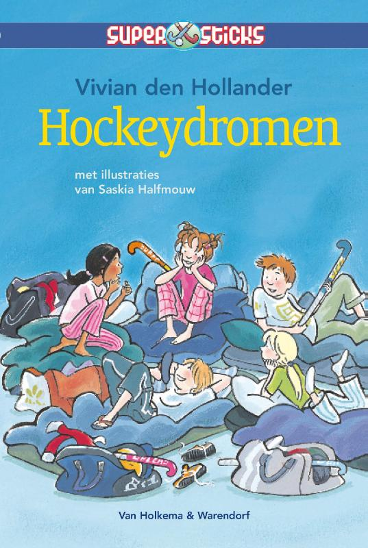 Supersticks Hockeydromen | Vivian den Hollander | 9789047516316