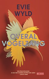 Overal vogelzang | Evie Wyld | 9789044535488