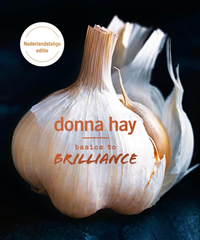 Basics to Brilliance | Donna Hay | 9789000356829