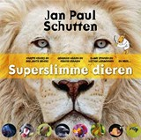 Superslimme dieren | Jan Paul Schutten |
