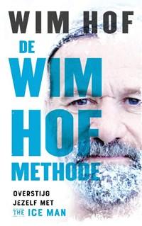 De Wim Hof methode | Wim Hof |